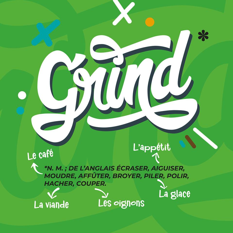 Illustration: La définition de Grind